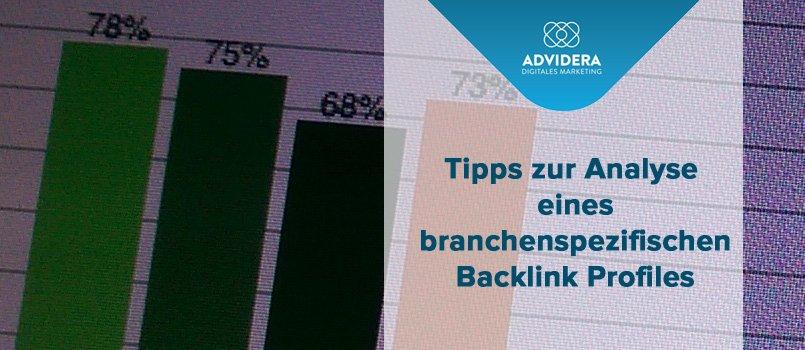 Was Sie bei der Analyse eines branchenspezifischen Backlinkprofiles beachten sollten