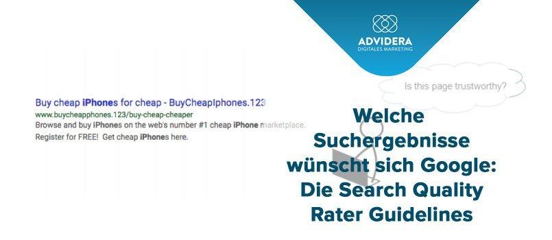 Welche Suchergebnisse wünscht sich Google - Die Search Quality Rater Guidelines.