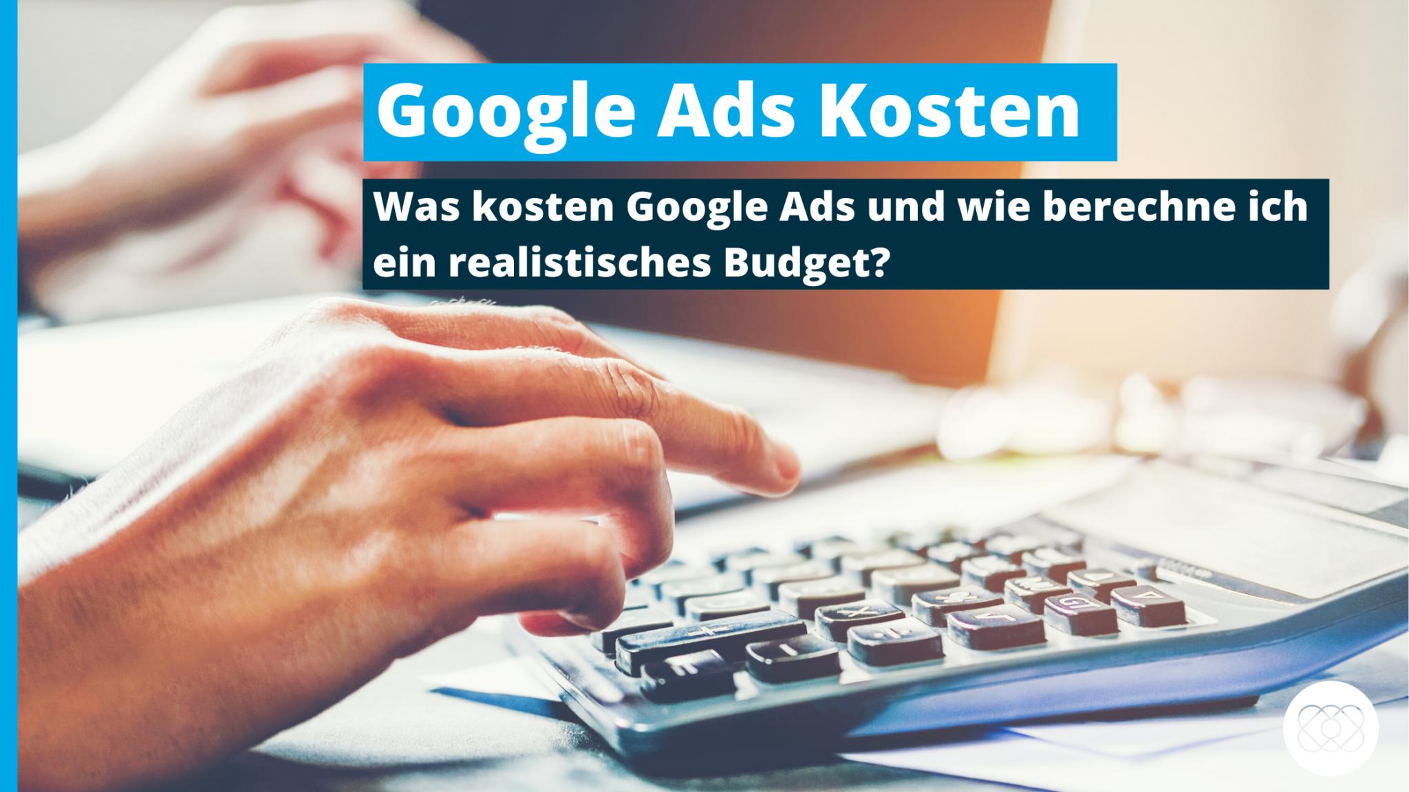 Google Ads Kosten