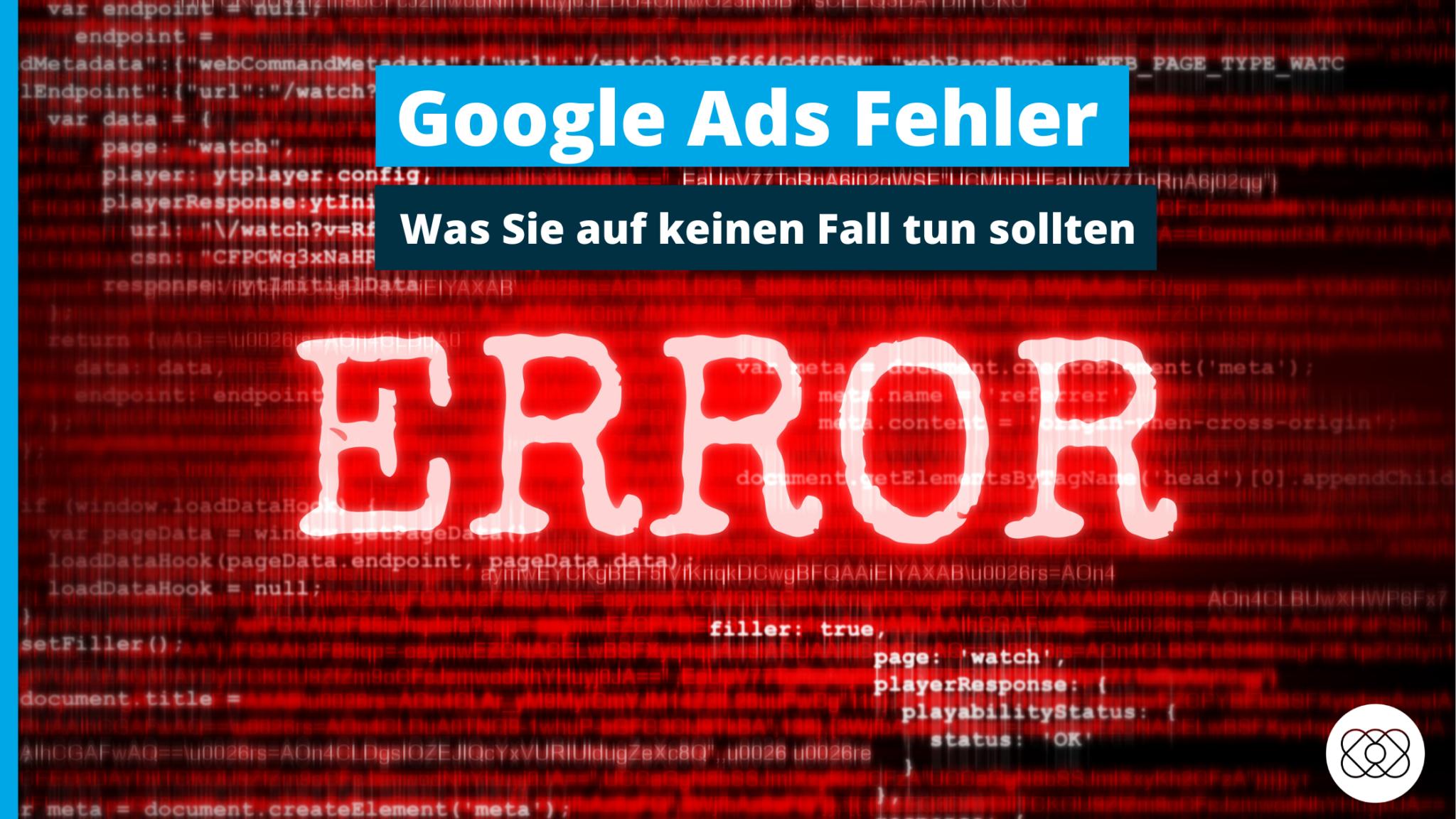 Google Ads Fehler