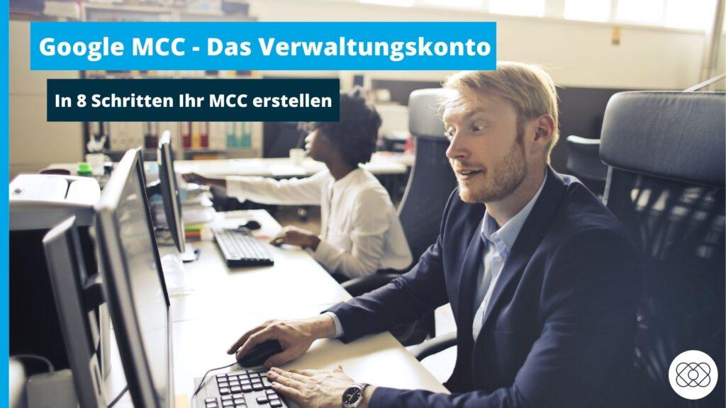 Google Ads MCC-Das Verwaltungskonto erstellen
