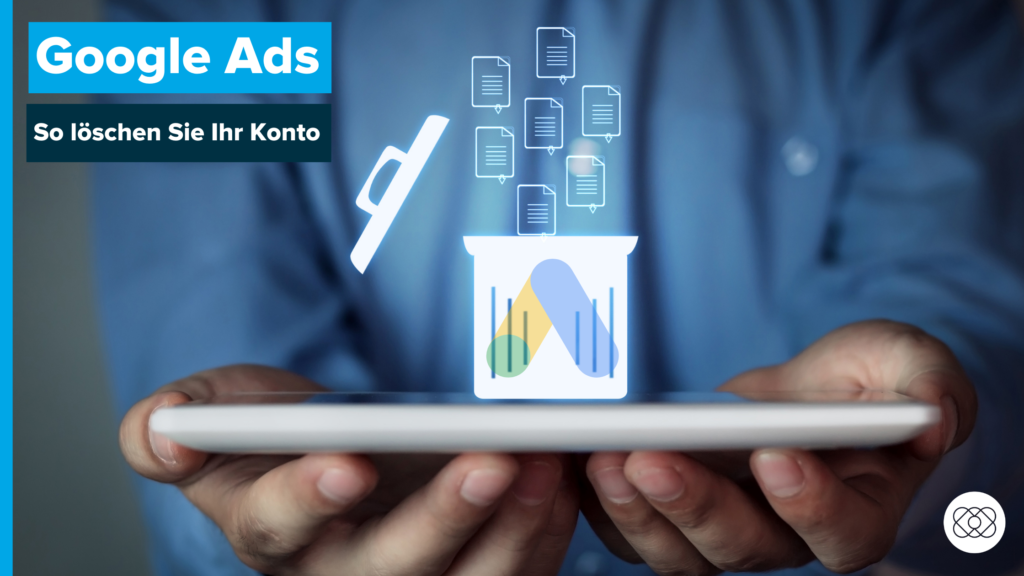 google-ads-konto-löschen