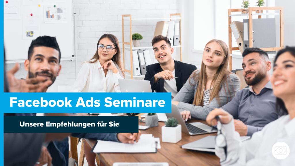Facebook Ads Seminare