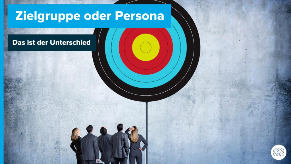 Zielgruppe Persona Unterschied Beitragsbild