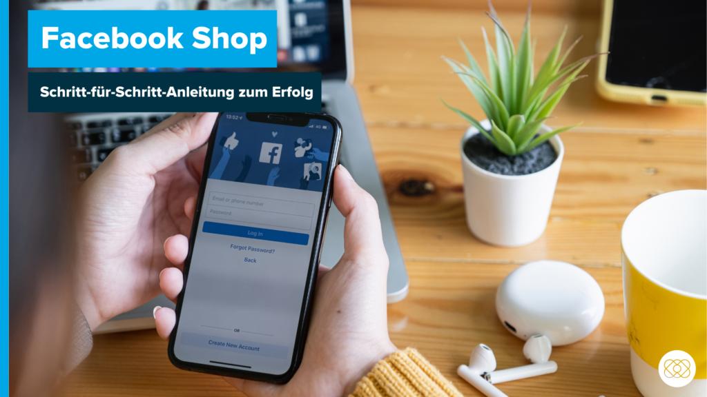 Beitragsbild_mit - Facebook Shop