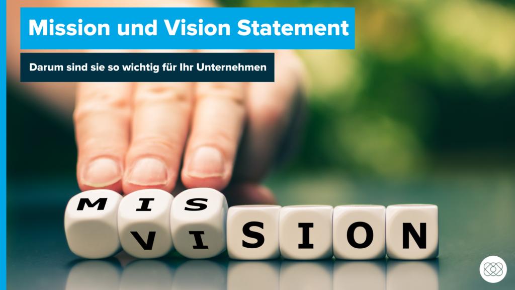Mission und Vision Statement
