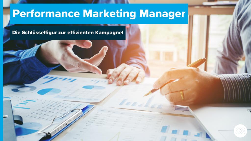 Performance Marketing Manager Beitragsbild