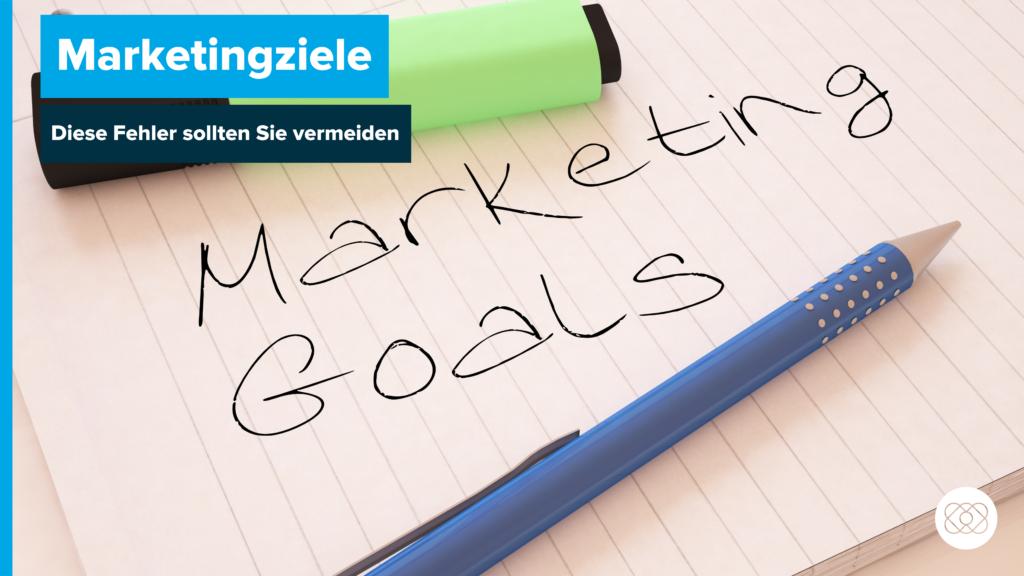 Beitragsbild Marketingziele